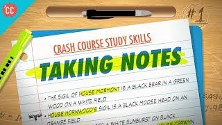 Taking Notes: Crash Course Study Skills #1