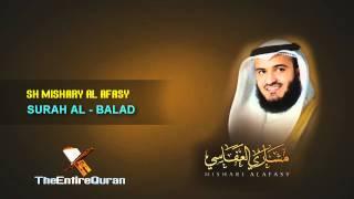 SURAH AL BALAD - SH MISHARY AL AFASY