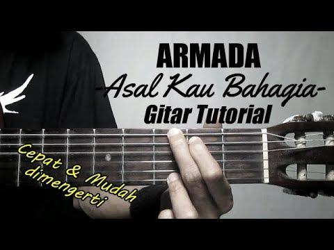 (Gitar Tutorial) ARMADA - Asal Kau Bahagia  Mudah & Cepat dimengerti untuk pemula