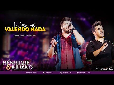 Henrique e Juliano Não Tô Valendo Nada Abertura DVD Ao vivo em Brasília Vídeo Oficial