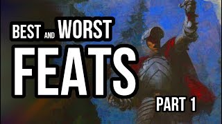 Best and Worst FEATS 5e (Part 1)