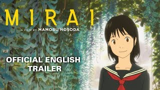 Mirai [Official English Trailer, GKIDS - Out on Blu-Ray, DVD & Digital on April 9!]