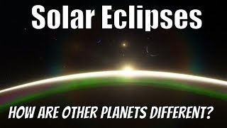 Solar Eclipses on Other Planets