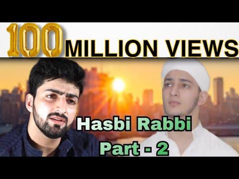 HASBI RABBI JALLALLAH PART 2 | DANISH F DAR | DAWAR FAROOQ | BEST NAAT | LA ILA HA ILALLA