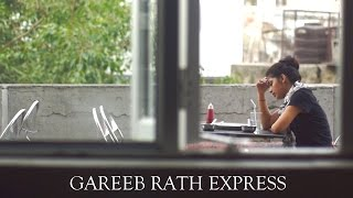 GAREEB RATH EXPRESS - AWARD WINNING SHORT FILM |  dillifilmclub