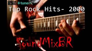 Top Rock Hits- 2000