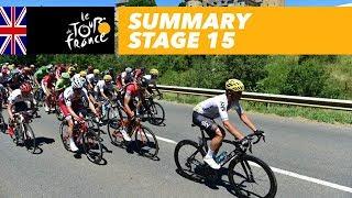 Summary - Stage 15 - Tour de France 2017