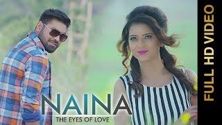NAINA-THE EYES OF LOVE    GARRY GILL Feat.PANKAJ AHUJA    Punjabi Romantic Songs 2016