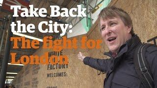 Take Back the City: London