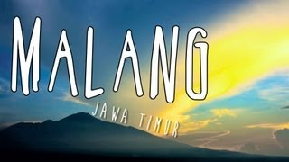 [INDONESIA TRAVEL SERIES] Jalan2Men 2013 - Malang - Episode 5