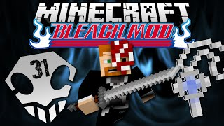 Minecraft: BLEACH MOD EP. 31 - Soul Reaper No More!