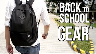 Back To School Gear Recommendations! [2016]