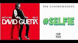David Guetta and The Chainsmokers - Bad Selfie, Shot Me Down