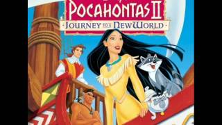 Pocahontas II: Journey to New World soundtrack - Between two worlds