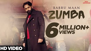 BABBU MAAN - ZUMBA (IK C PAGAL) | Official Music Video | Latest Songs 2018