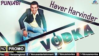 Vodka - Official Teaser | Singer : Haver Harvinder | Latest Punjabi Song 2016