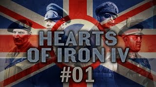 Hearts of Iron IV #01 Nazi Britain - Let's Play