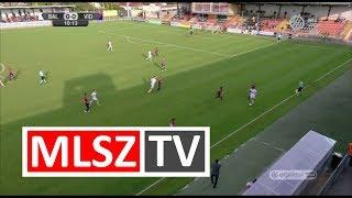 Balmaz Kamilla Gyógyfürdő - Videoton FC   1-1   (1-1)   OTP Bank Liga   12. forduló   MLSZTV