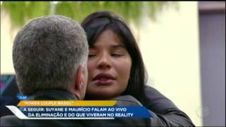 Suyane e Maurício falam sobre eliminação do Power Couple Brasil