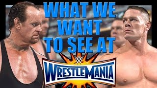 6 moments we want to see at WrestleMania 33