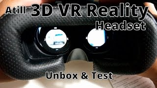 Atill 3D VR Virtual Reality Headset: Unbox & Test