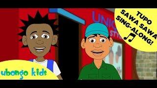 Tupo Sawa Sawa | Ubongo Kids Sing-along | Swahili Songs for Kids