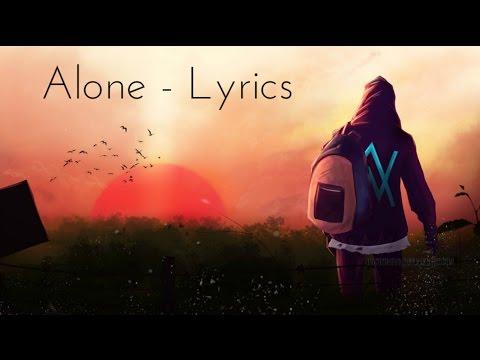 Alan Walker Alone Lyrics Lyric Video