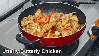 Utterly Butterly Chicken On Pan - No Oven/No BBQ By My Kitchen My Dish