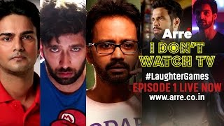 I Don't Watch TV | Episode 1 - Inglorious Constipated Basturds | #LaughterGames