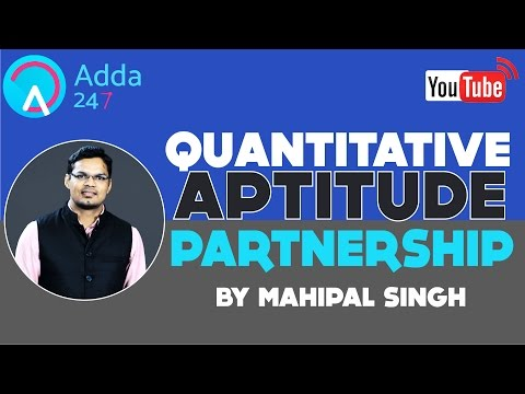 PARTNERSHIP QUESTIONS ''SHORTCUTS & TRICKS'' FOR BANK PO AND SSC BY MAHIPAL SINGH