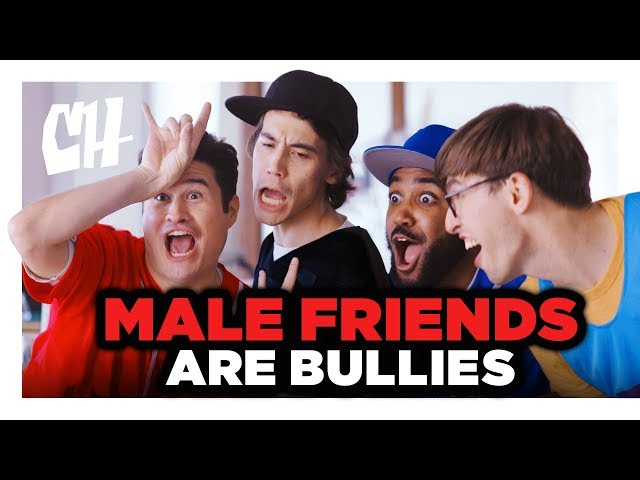 Male Friendships are Just Bullying