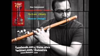 Pookale Satru | Tu Chale | Poolane from 'I' - Flute Instrumental by Flute Siva
