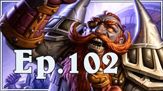 Funny and Lucky Moments - Hearthstone - Ep. 102