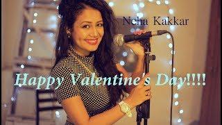 Valentine's Day Special | 2016 | Love Song | Neha Kakkar (LIVE)