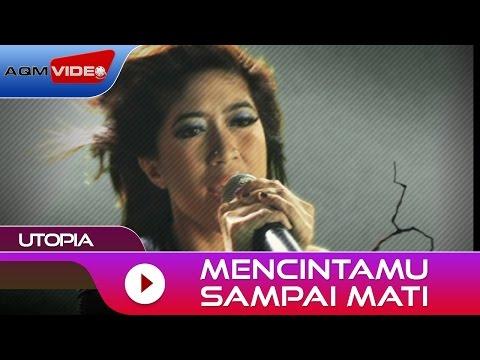 Utopia Mencintamu Sampai Mati Official Music Video