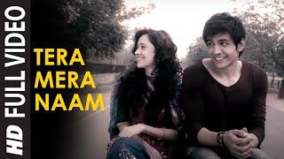TERA MERA NAAM FULL VIDEO SONG | AKAASH VANI