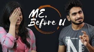 Me Before U || Telugu Short film 2017 || Directed by Tanmai Tetali