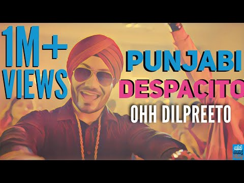Xxx Mp4 PUNJABI DESPACITO Ohh Dilpreeto Despacito Remix Luis Fonsi Ft Daddy Yankee ODF 3gp Sex