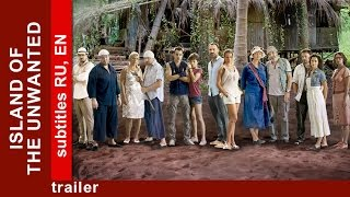 Island of The Unwanted. Trailer. Adventure Drama. StarMediaEN. Russian / English Subtitles
