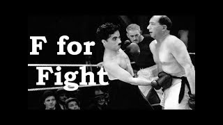 Charlie Chaplin ABCs - F for Fight