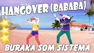 🌟 Just Dance 2016: Hangover (bababa) - Buraka Som Sistema 🌟