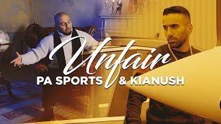 PA Sports & Kianush - Unfair 4K (prod. by Joshimixu)