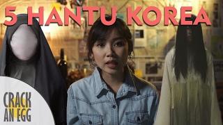 5 HANTU PALING SERAM DI KOREA #POJOKMISTERI