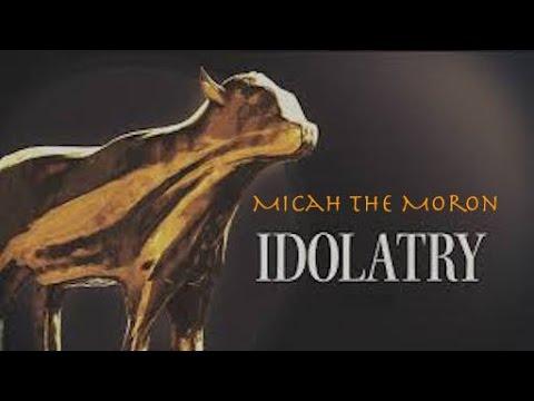Micah the Moron 010617: How Not To Worship God!