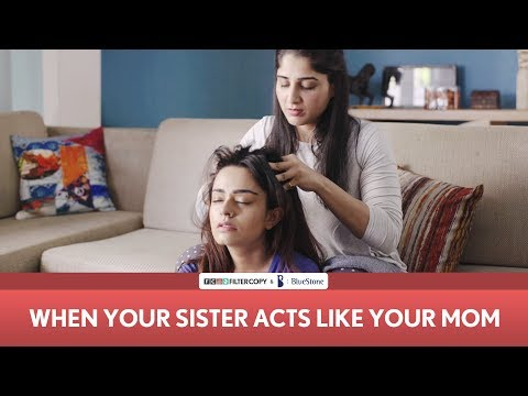 Xxx Mp4 FilterCopy When Your Sister Acts Like Your Mom Mother's Day Ft Apoorva Arora And Saloni Batra 3gp Sex