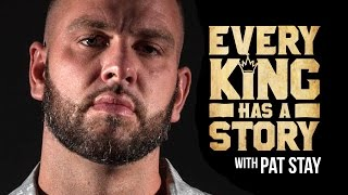 KOTD - Every King Has A Story - Pat Stay