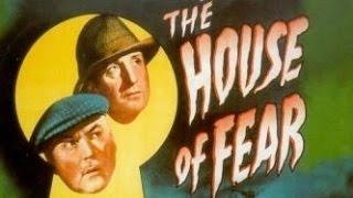Sherlock Holmes In The House of Fear (1945)