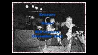 Erasure Home ~ unreleased audio EIS Gig Dec 1997