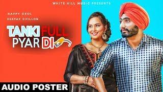 Tanki Full Pyar Di  (Audio Poster) Happy Deol | Deepak Dhillon | White Hill Music | Rel on 18th Jan