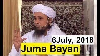 Mufti Tariq Masood Latest Juma Bayan [6 July, 2018]